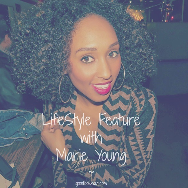 Marie Young Feature - Good Lookn Out
