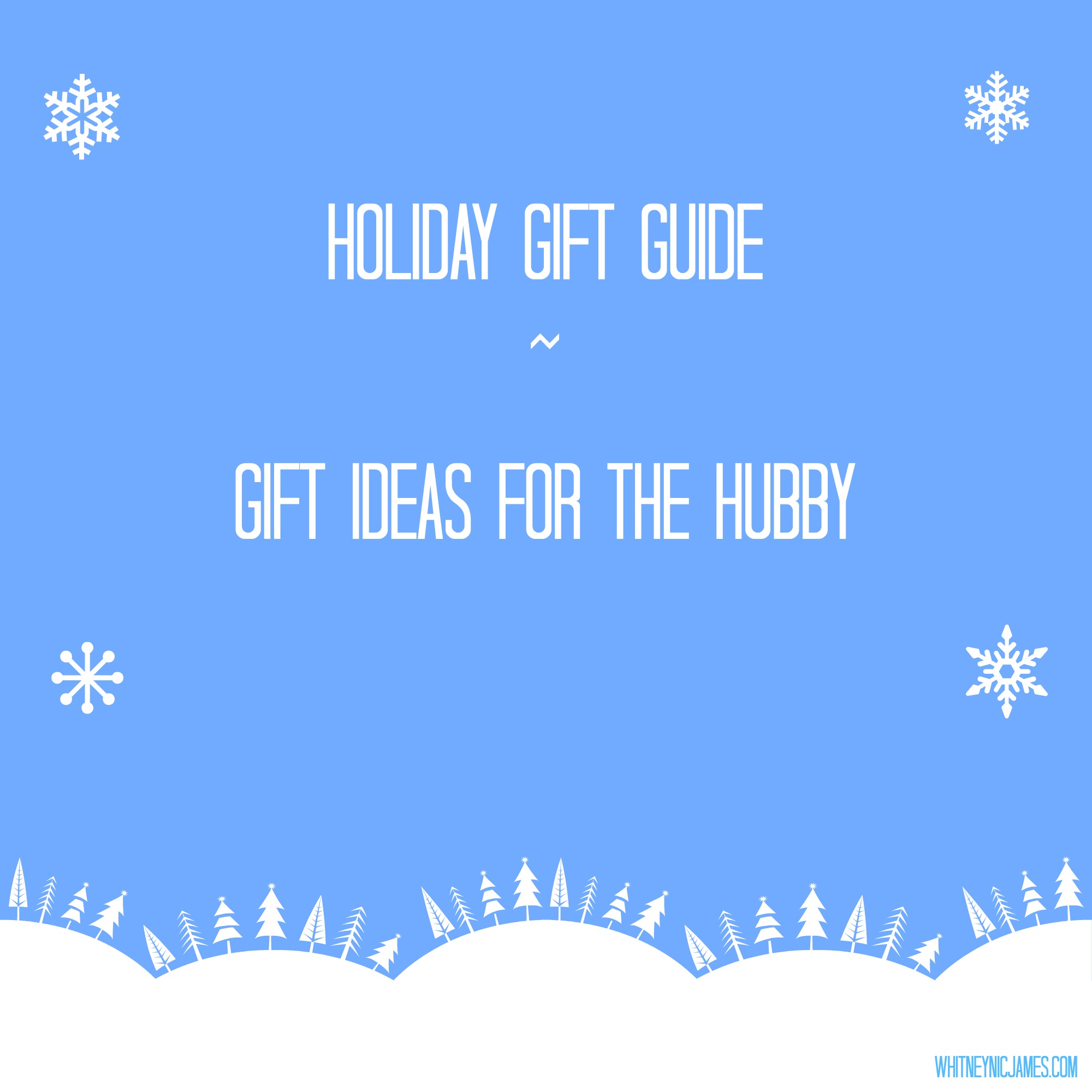 Holiday gift guide 5 gift ideas for your husband