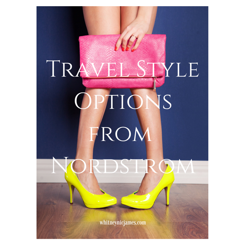Travel Style - Nordstrom
