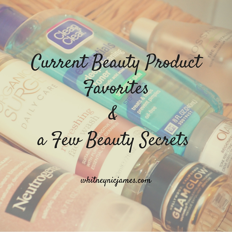Current Beauty Product Favorites