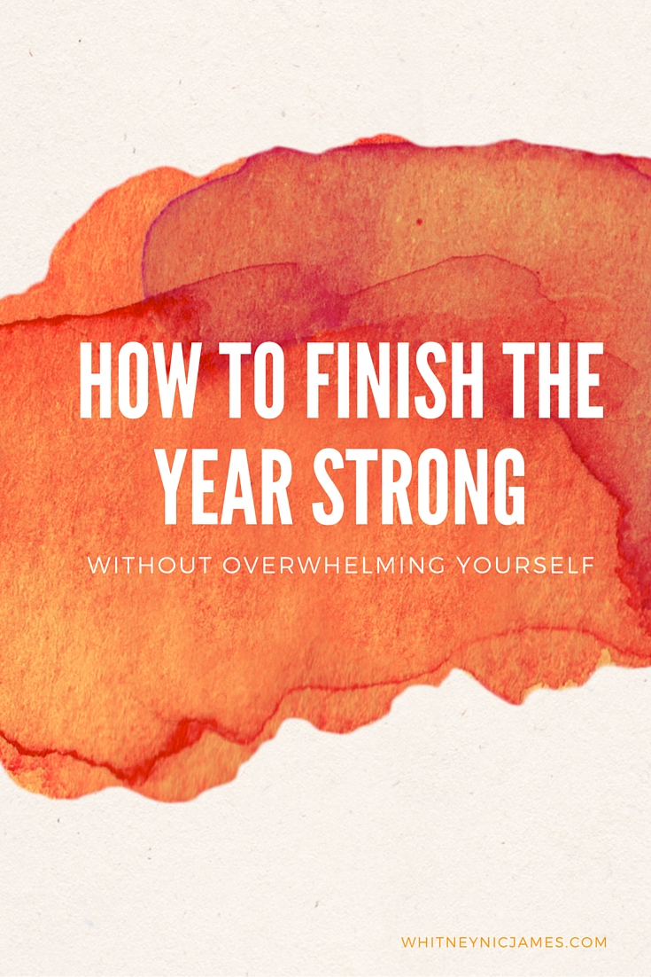 Finish the Year Strong