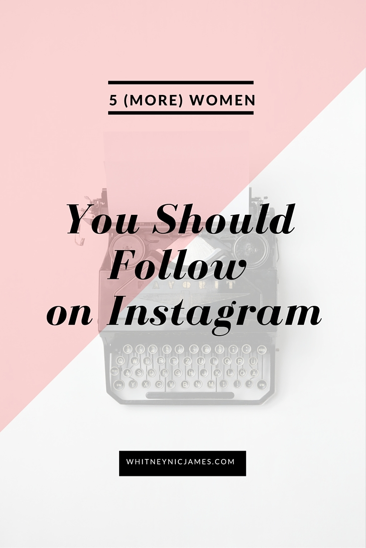 Women to Follow on Instagram