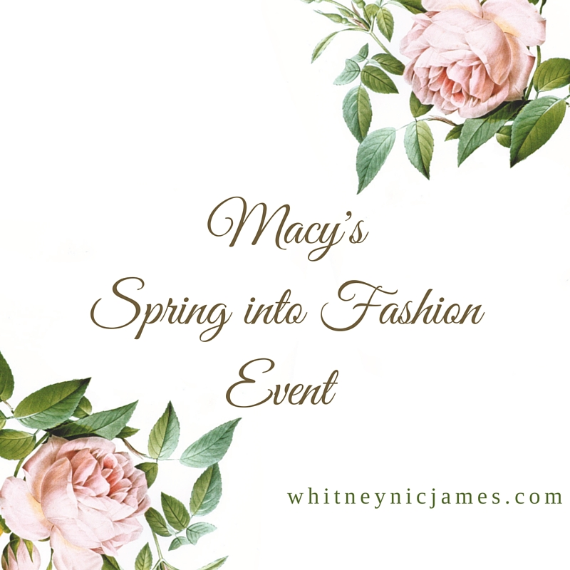 Macy's Spring into Fashion
