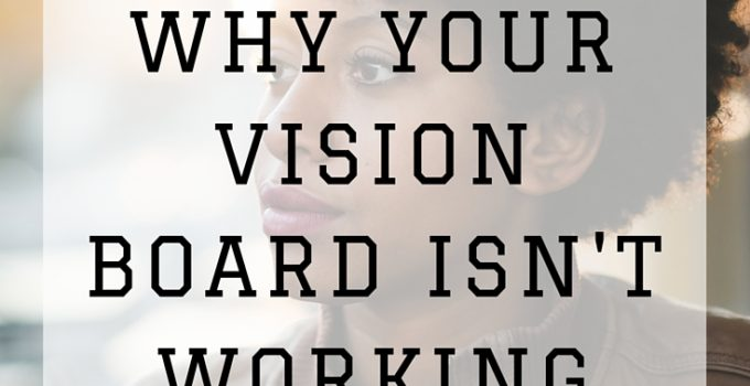 #WNJInspired | Why Your Vision Board isn't Working