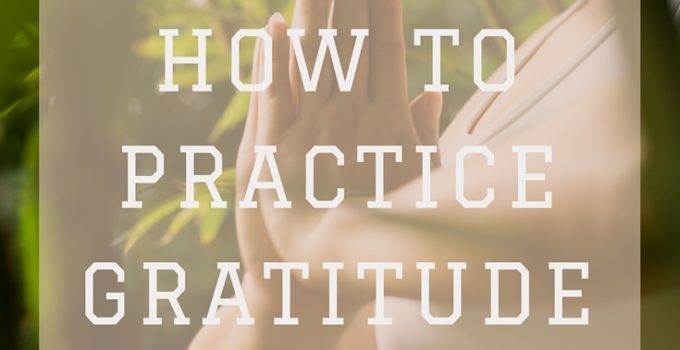 #WNJInspired | 5 Ways to Practice Gratitude + 5 Scriptures on Gratefulness