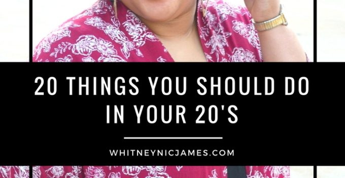 #WNJInspired | 20 Things You Should Do in Your 20's