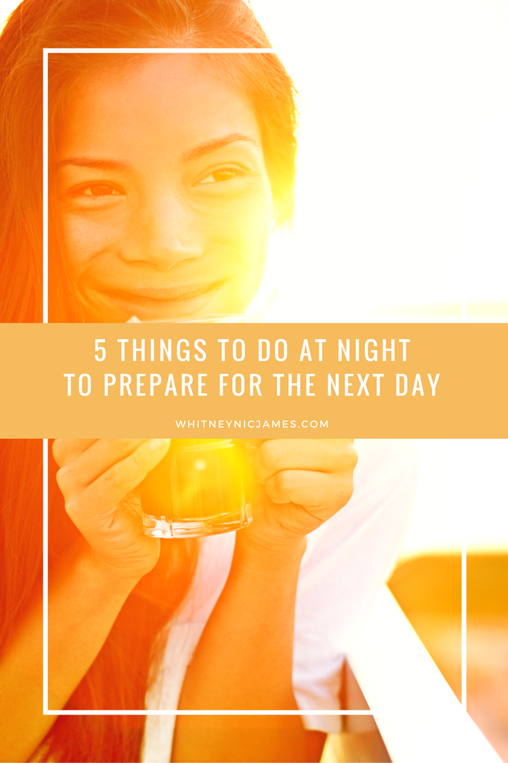 7 Things to do at Night to Prepare for the Next Day
