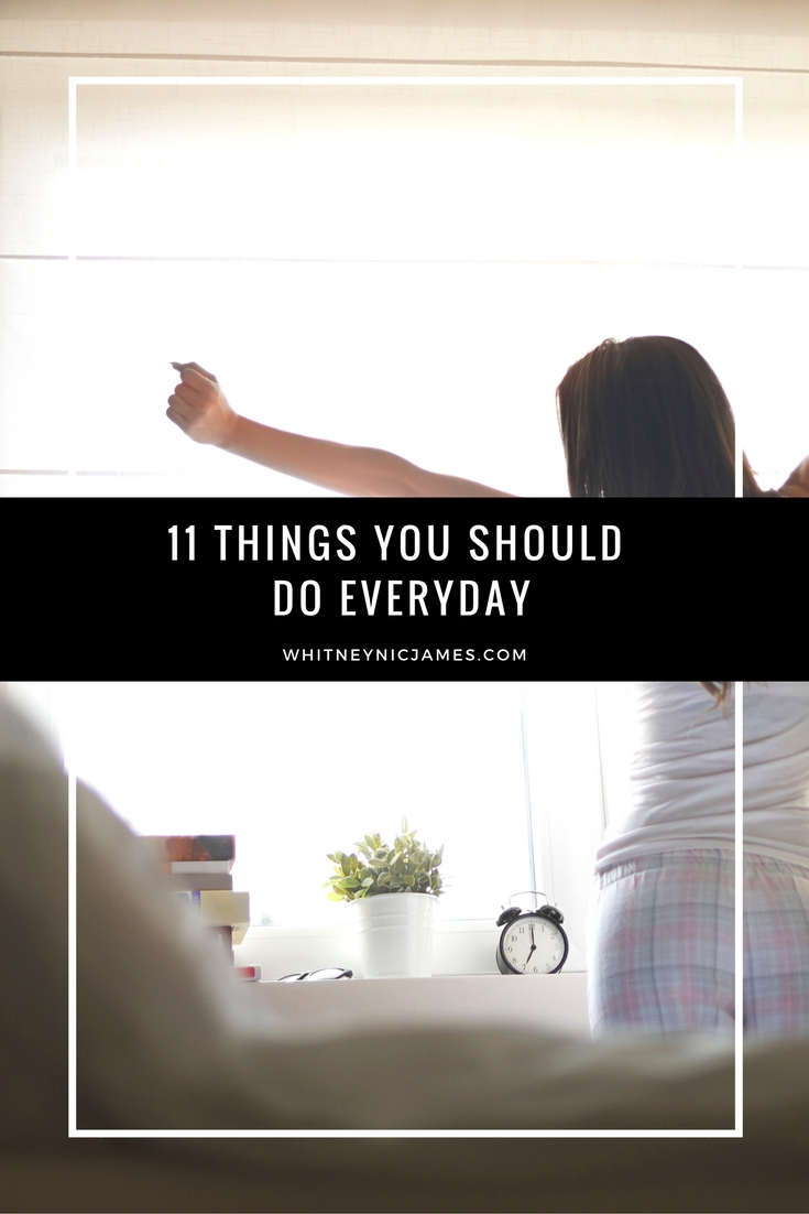 Things You Should do Everyday