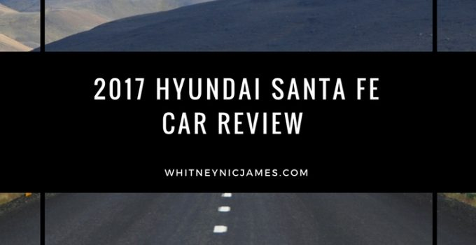 #WNJDrives | 2017 Hyundai Santa Fe Review
