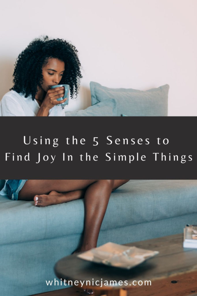 Find Joy in the Simple Things