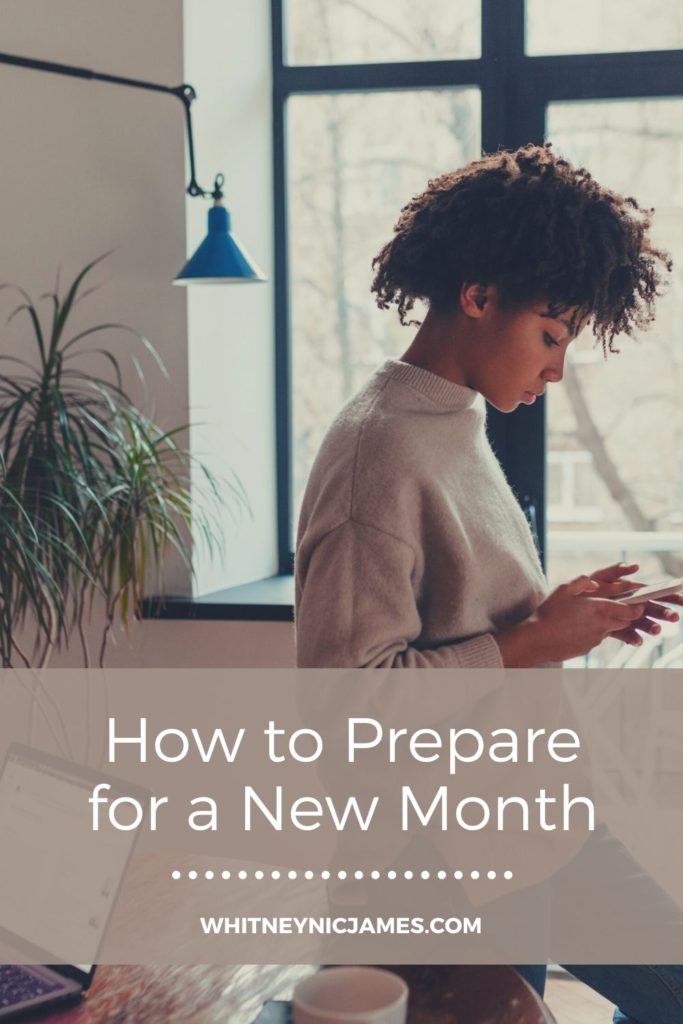 HOW TO PREPARE FOR A NEW MONTH
